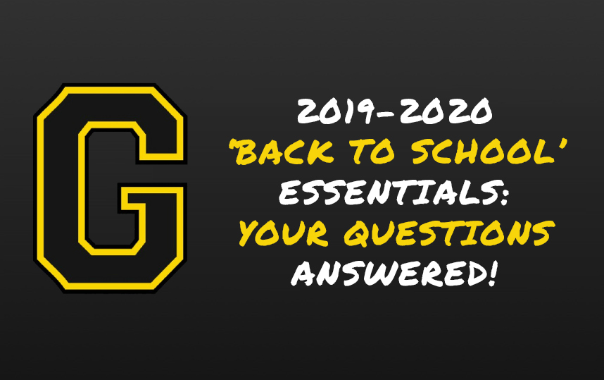 2019-2020 'BACK TO SCHOOL' ESSENTIALS: YOUR QUESTIONS ANSWERED!