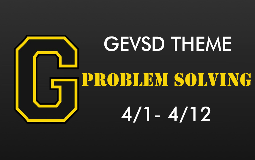 Theme for April 1st - April 12th - Problem Solving