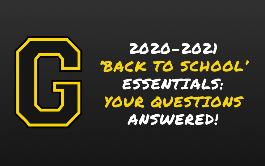 2020-2021 'BACK TO SCHOOL' ESSENTIALS: YOUR QUESTIONS ANSWERED!