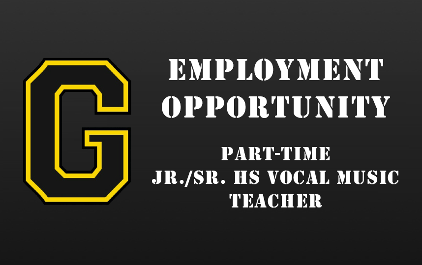 Employment Opportunity - Part Time Jr./Sr. HS Vocal Music Teacher