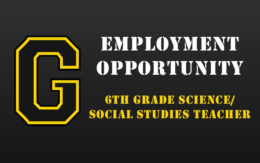 Employment Opportunity - 6th Grade Science/Social Studies Teacher