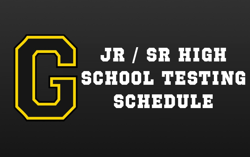 Jr/Sr High School Testing Schedule - Spring 2019