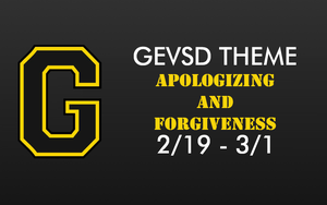 Theme for February 19th - March 1st - Apologizing and Forgiveness