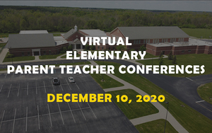 Virtual Elementary Parent Teacher Conferences - 12/10/2020