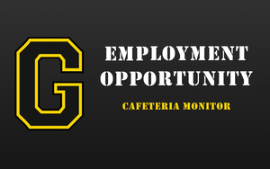 Employment Opportunity - Cafeteria Monitor
