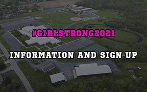 #GirlStrong2021 Information and Sign-Up