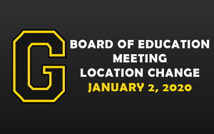 Board Of Education Meeting Location Change - January 2, 2020