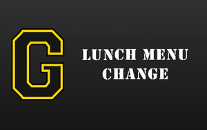 Lunch Menu Change 11/19 & 11/21