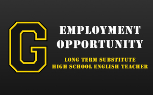 Employment Opportunity - Long Term Substitute High School English Teacher