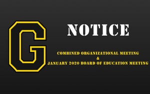 Combined Organizational Meeting & January 2020 Board of Education Meeting