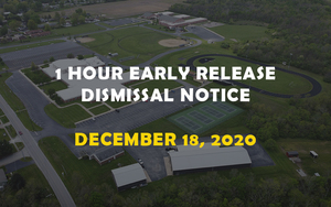 1-Hour Early Release Dismissal Notice - December 18, 2020