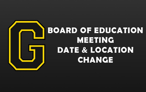 Board of Education Meeting Date & Location Change | July 2020